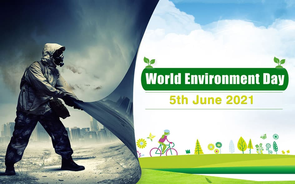 Significance of the World Environment Day 2021